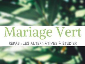 [Mariage Green] Le Repas